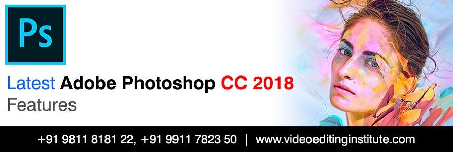 Latest Adobe Photoshop CC Features