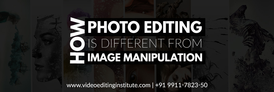 Differences between Photo Editing and Image Manipulation