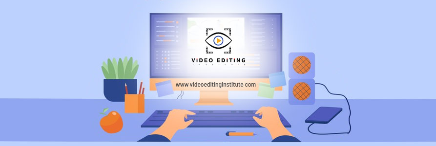 What Makes Us a Leading Video Editing Institute in Rohini?